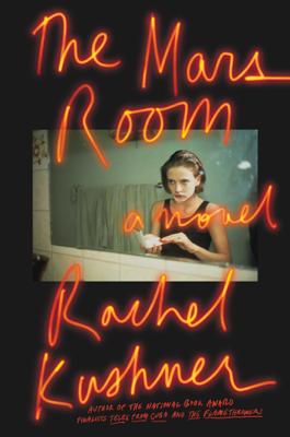 The Mars Room - Rachel Kushner book