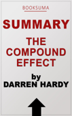 Summary: The Compound Effect by Darren Hardy