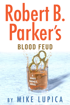 Robert B. Parker's Blood Feud - Mike Lupica book