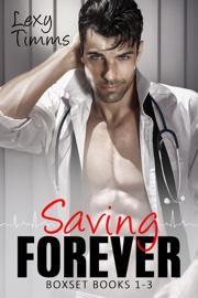 Saving Forever Boxset Books #1-3 book summary
