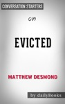 Evicted Poverty And Profit In The American City By Matthew Desmond  Conversation Starters