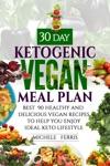 30 Day Ketogenic Vegan Meal Plan