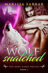 Wolf Snatched