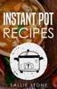 Sallie Stone - Instant Pot Recipes  arte