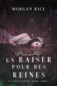 Download and Read Online Un Baiser pour des Reines (Un Trône pour des Sœurs : Tome Six)