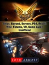 Elite Dangerous Ships Beyond Servers PS4 Reddit Wiki Forums VR Game Guide Unofficial