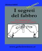 I Segreti Del Fabbro Book Cover