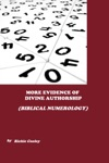 More Evidence Of Divine Authorship Biblical Numerology