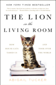 Download and Read Online The Lion in the Living Room