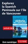 Explorez La Saanich Peninsula Sur Lle De Vancouver
