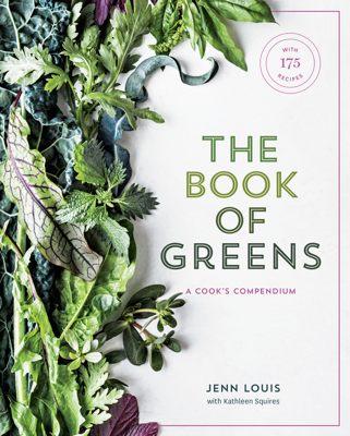 The Book of Greens - Jenn Louis & Kathleen Squires book