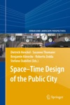 SpaceTime Design Of The Public City