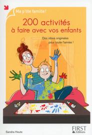 200 activités à faire avec vos enfants