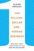 The Million-Dollar, One-Person Business ebook Download