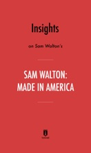 Insights on Sam Walton's Made in America by Instaread