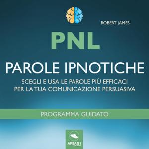 PNL. Parole ipnotiche Copertina del libro