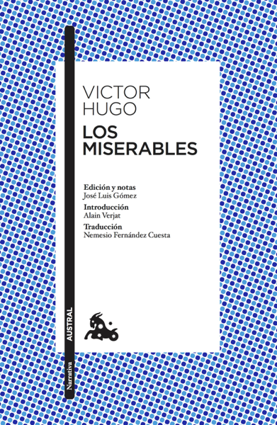 Los miserables by Victor Hugo