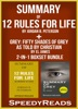 Summary of 12 Rules for Life: An Antidote to Chaos by Jordan B. Peterson + Summary of Grey: Fifty Shades of Grey as Told by Christian by EL James