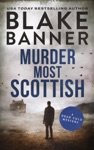 Murder Most Scottish A Dead Cold Mystery