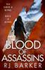 Blood of Assassins - RJ Barker