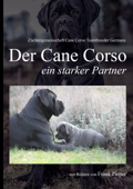 Cane Corso - ein starker Partner