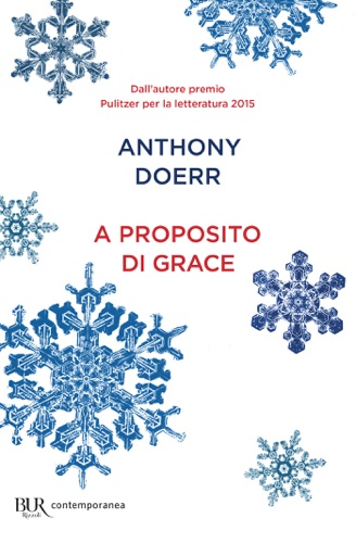 Anthony Doerr - A proposito di Grace