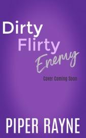 Dirty Flirty Enemy PDF Download