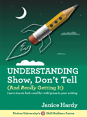 Understanding Show, Don't Tell (And Really Getting It)