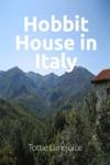 Hobbit House In Italy