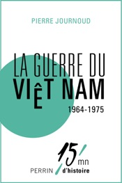 La guerre du Viet Nam 1964-1975