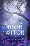 High Witch High Witch Book 1
