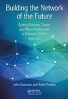 Building The Network Of The Future