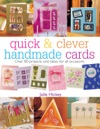 Quick  Clever Handmade Cards