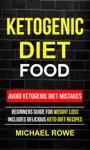 Ketogenic Diet Food Avoid Ketogenic Diet Mistakes