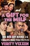A Gift For The MILF Big Box Set - 4 Taboo Older Woman Younger Man Stories