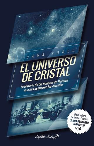 Dava Sobel - El universo de cristal
