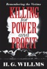 Killing For Power And Profit