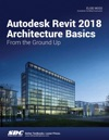 Autodesk Revit 2018 Architecture Basics