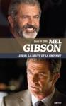 Mel Gibson Le Bon La Brute Et Le Croyant