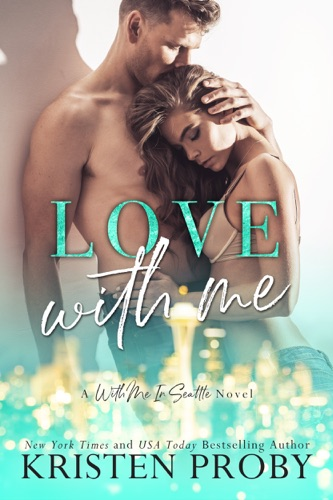 Kristen Proby - Love With Me
