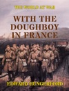 With The Doughboy In France