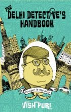 The Delhi Detective's Handbook