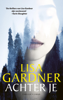 Lisa Gardner - Achter je artwork