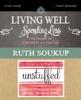Living Well, Spending Less / Unstuffed Study Guide