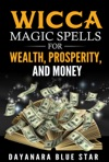 Wicca Magic Spells For Wealth Prosperity And Money