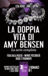 La doppia vita di Amy Bensen. La serie completa Book Cover