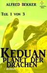 Keduan - Planet Der Drachen Teil 1 Von 3