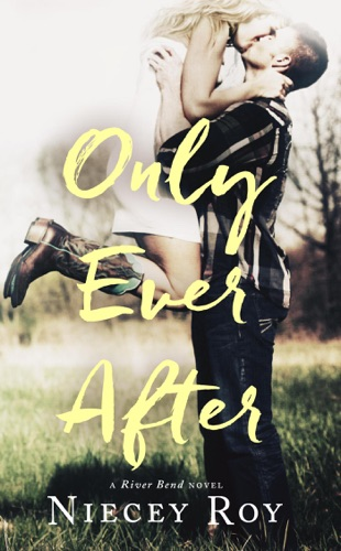 Only Ever After - Niecey Roy - Niecey Roy