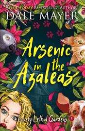 Arsenic in the Azaleas book