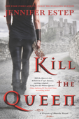 Download and Read Online Kill the Queen